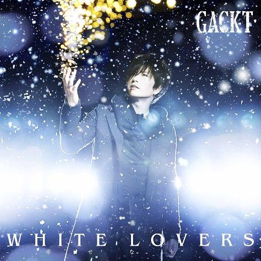 GACKT альбом WHITE LOVERS -Shiawasena toki-