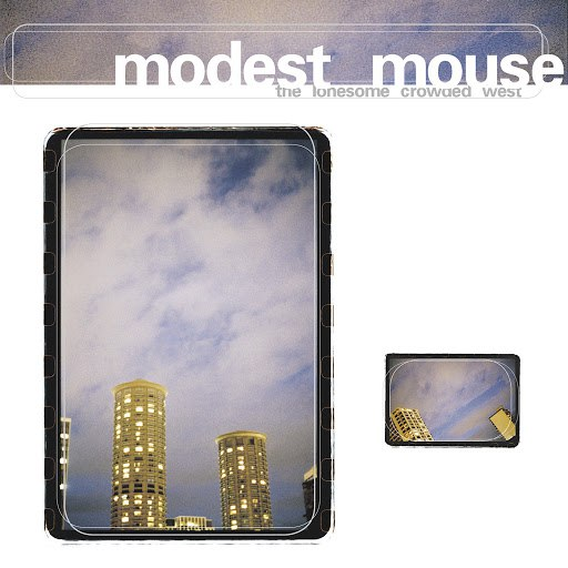Modest Mouse альбом The Lonesome Crowded West
