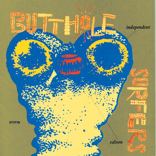 Butthole Surfers альбом Independent Worm Saloon