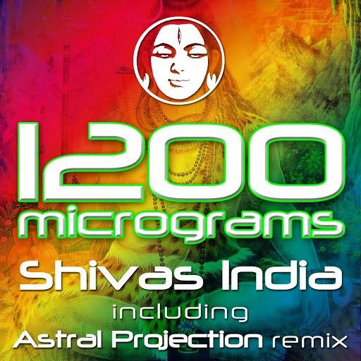 1200 Micrograms альбом Shivas India