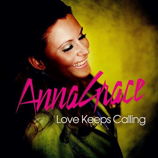 Annagrace альбом Love Keeps Calling