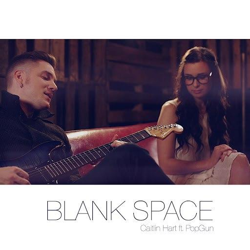 Caitlin Hart альбом Blank Space (feat. PopGun)