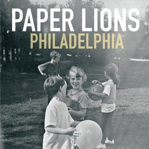 Paper Lions альбом Philadelphia