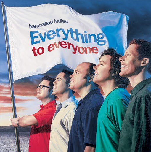 Barenaked Ladies альбом Everything To Everyone (U.S. Version)