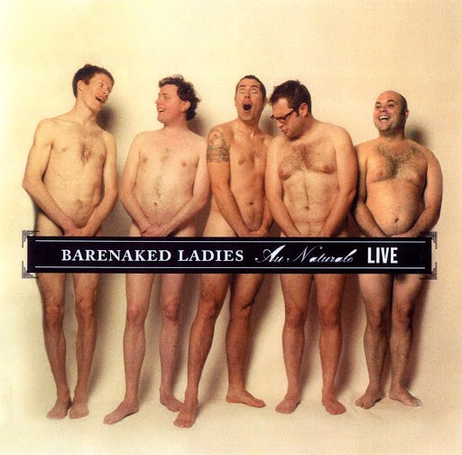 Альбом Barenaked Ladies Au Naturale - Live - Seattle, WA 7-25-04