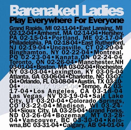 Barenaked Ladies альбом Everywhere For Everyone Dallas, TX 03/11/04