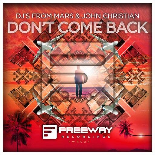 Djs From Mars альбом Don't Come Back (Original Mix)