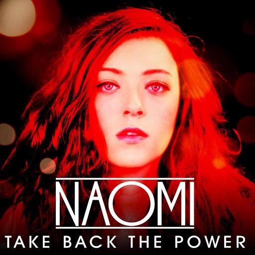 Naomi альбом Take Back the Power
