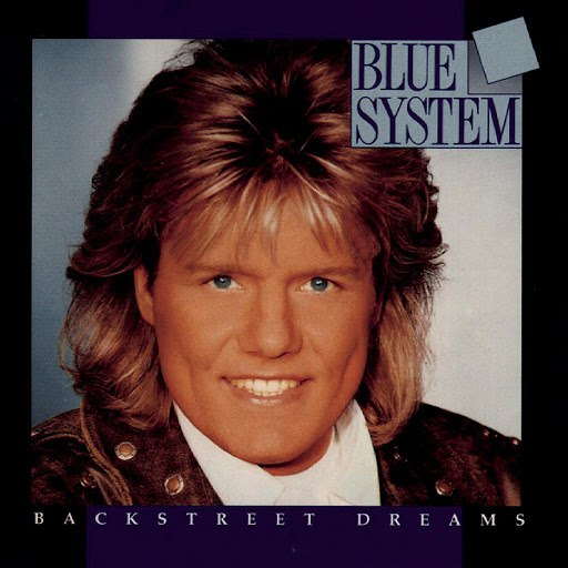 Blue System альбом Backstreet Dreams