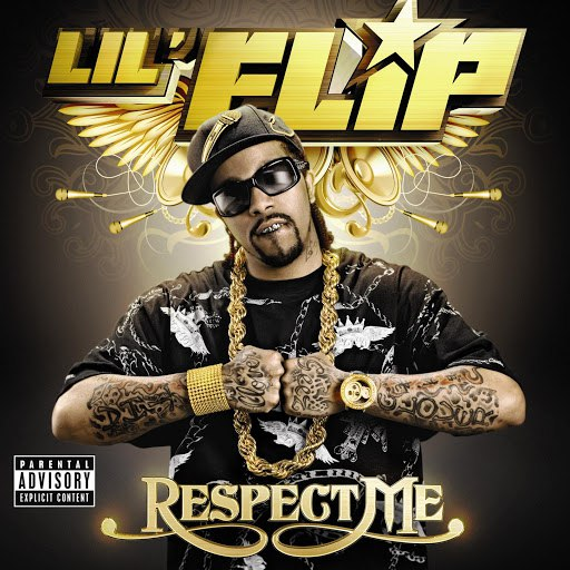 Lil' Flip альбом Respect Me (Parental Advisory)