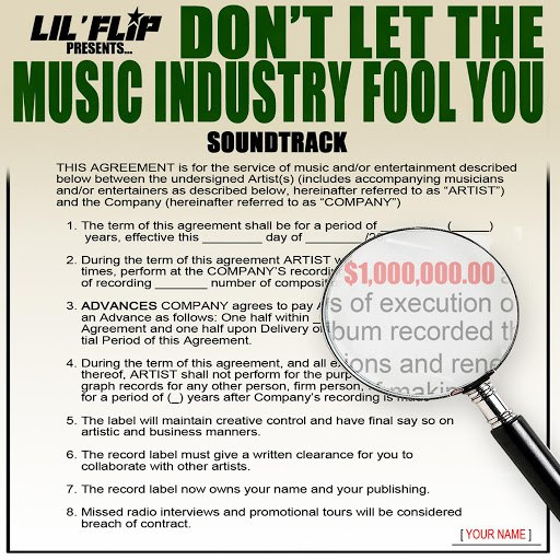 Lil' Flip альбом Don't Let the Music Industry Fool You (Soundtrack)