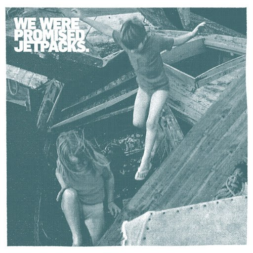 We Were Promised Jetpacks альбом Roll Up Your Sleeves