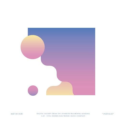 Metavari альбом Indigo