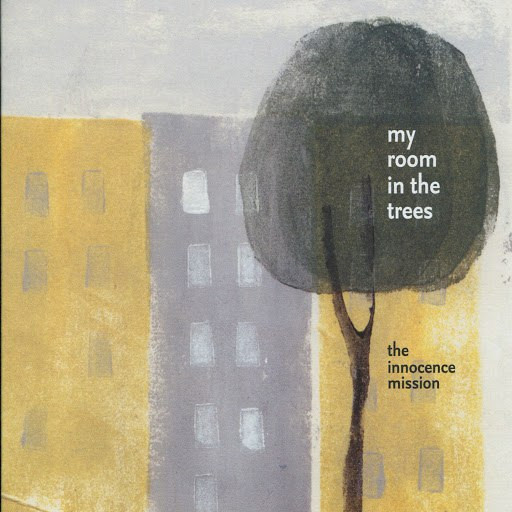 the innocence mission альбом my room in the trees