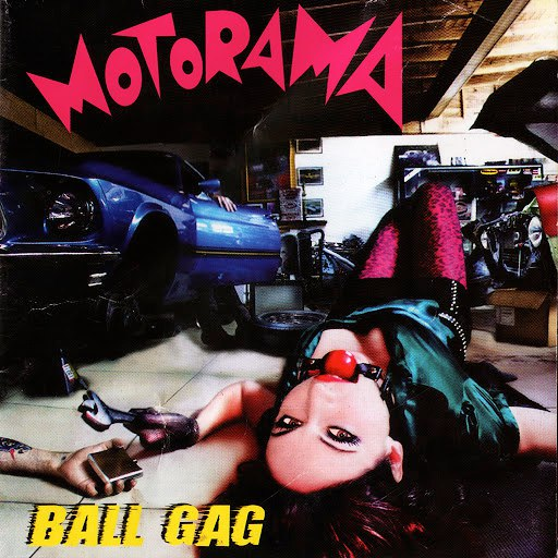 Motorama альбом Ball Gag