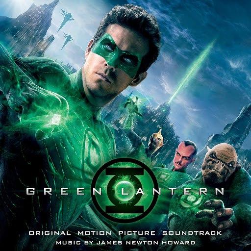 James Newton Howard альбом Green Lantern: Original Motion Picture Soundtrack