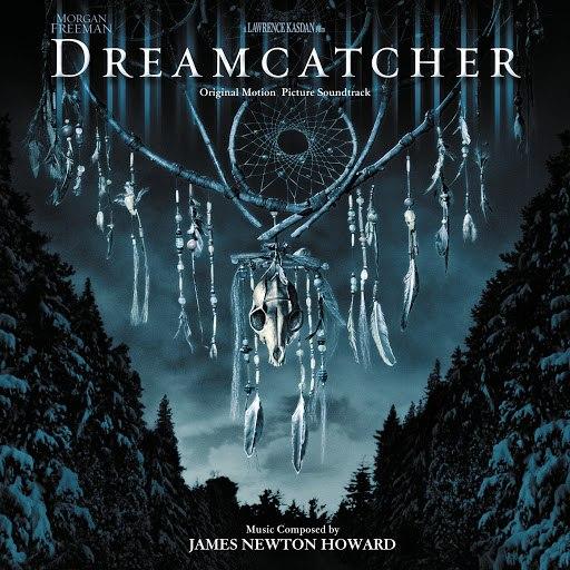 James Newton Howard альбом Dreamcatcher (Original Motion Picture Soundtrack)