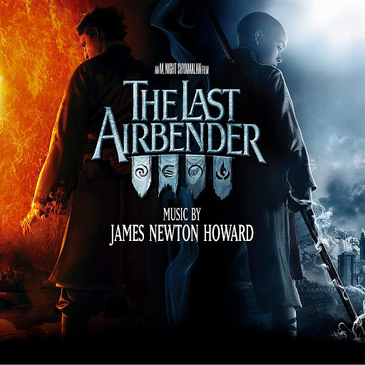 James Newton Howard альбом The Last Airbender (Music from the Motion Picture)