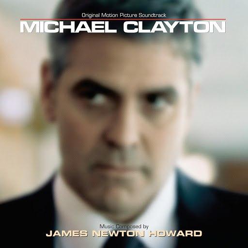 James Newton Howard альбом Michael Clayton (Original Motion Picture Soundtrack)