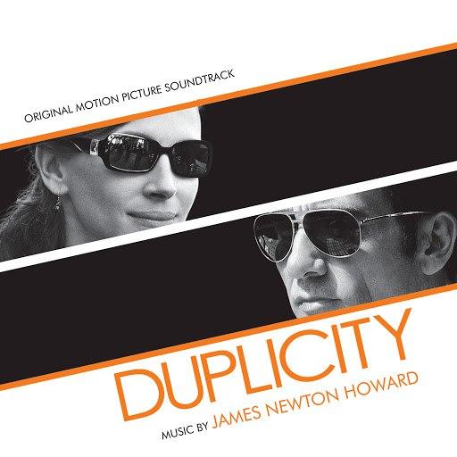 James Newton Howard альбом Duplicity (Original Motion Picture Soundtrack)