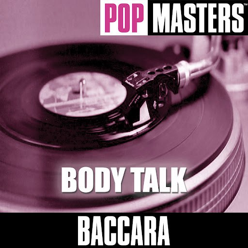 Baccara альбом Pop Masters: Body Talk