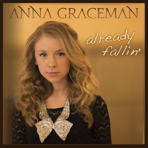 Anna Graceman альбом Already Fallin'