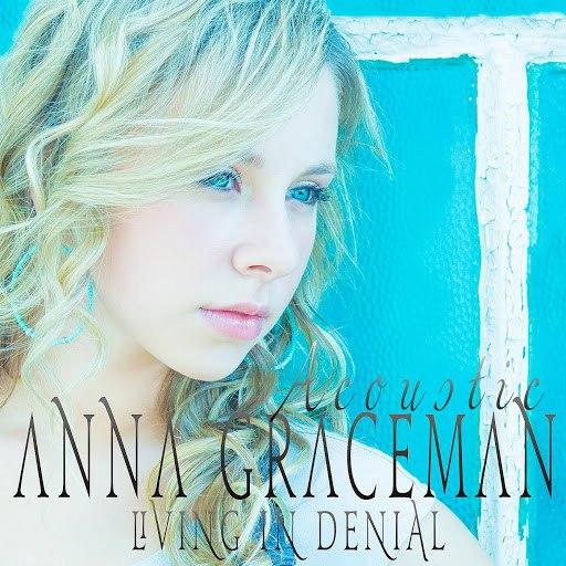 Anna Graceman альбом Living in Denial (Acoustic Version)