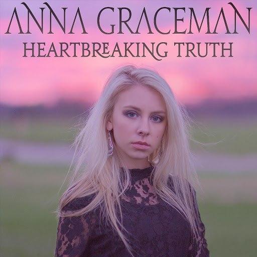 Anna Graceman альбом Heartbreaking Truth
