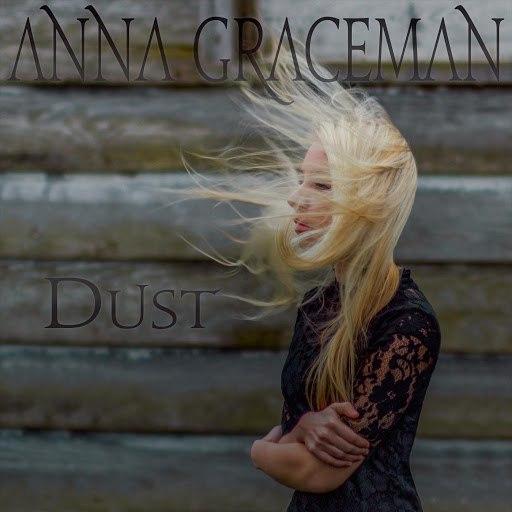 Anna Graceman альбом Dust