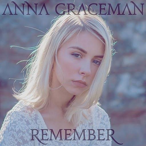 Anna Graceman альбом Remember
