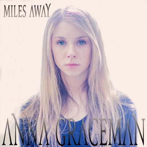 Anna Graceman альбом Miles Away