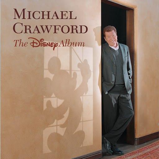Michael Crawford альбом Michael Crawford Sings Disney