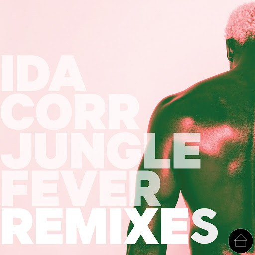 Ida Corr альбом Jungle Fever Remixes