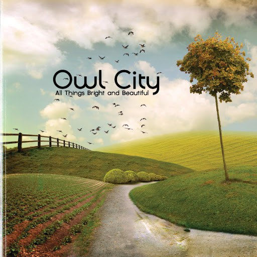 Owl City альбом All Things Bright And Beautiful