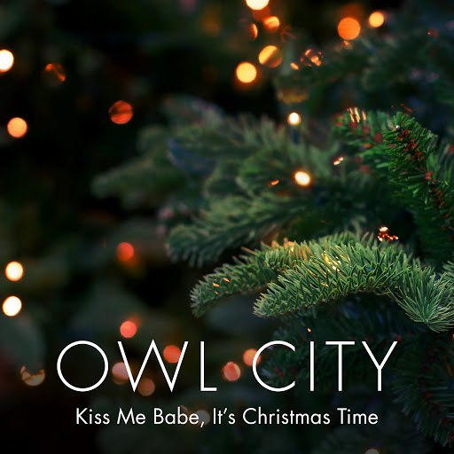 Owl City альбом Kiss Me Babe, It's Christmas Time