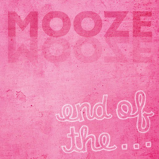 MoozE альбом End of the...