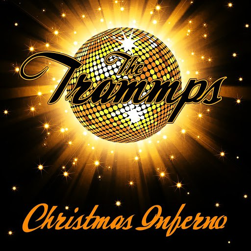 The Trammps альбом Christmas Inferno