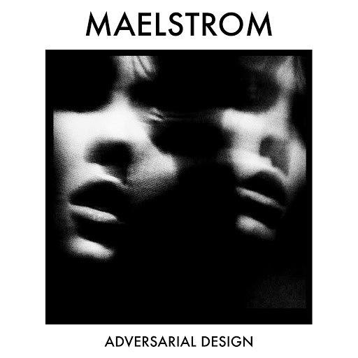 Maelstrom альбом Zone 19: Adversarial Design - EP