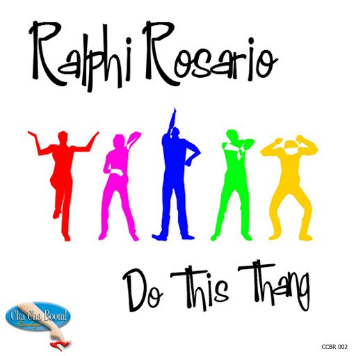ralphi rosario альбом Do This Thang!