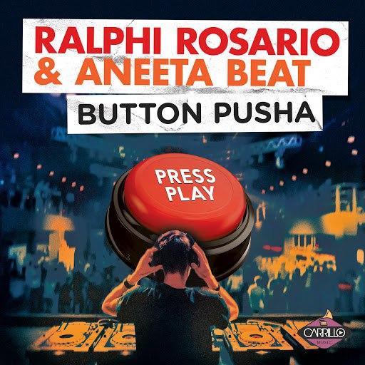ralphi rosario альбом Button Pusha (The Remixes)