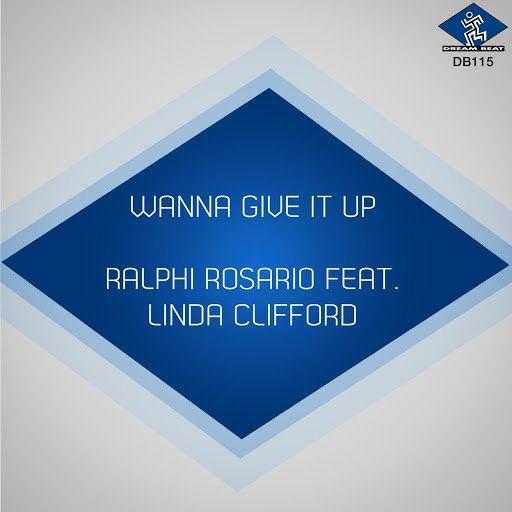 ralphi rosario альбом Wanna Give It Up (feat. Linda Clifford)