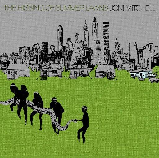 Joni Mitchell альбом The Hissing Of Summer Lawns