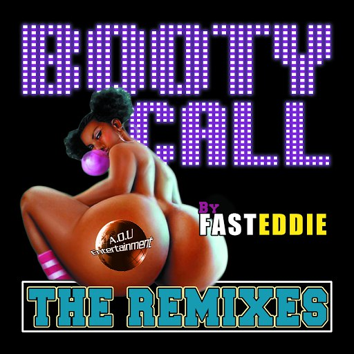 Fast Eddie альбом Booty Call (The Remixes)