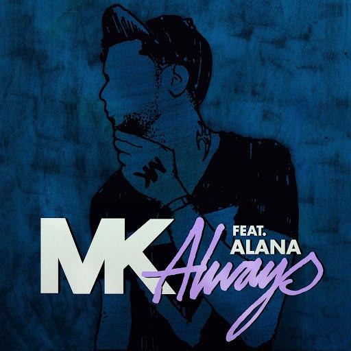 MK альбом Always (feat. Alana)
