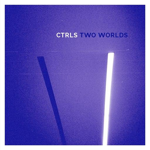 CTRLS альбом Two Worlds