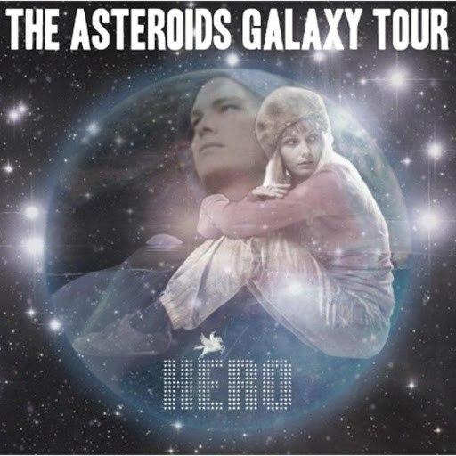 The Asteroids Galaxy Tour альбом Hero