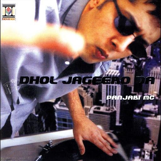 Panjabi Mc альбом Dhol Jageero Da