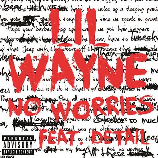 Lil' Wayne альбом No Worries