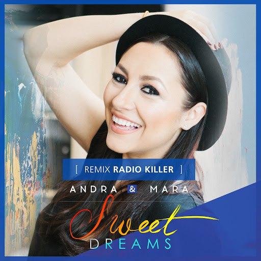 Andra альбом Sweet Dreams (Radio Killer Remix)