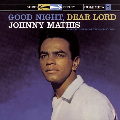 Johnny Mathis альбом Good Night, Dear Lord